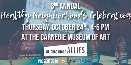 3rd Annual Healthy Neighborhoods Celebration tickets