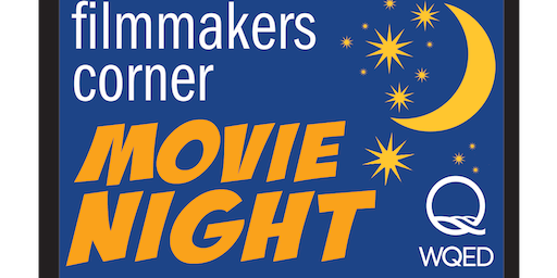 Filmaker's Corner Movie Night at WQED