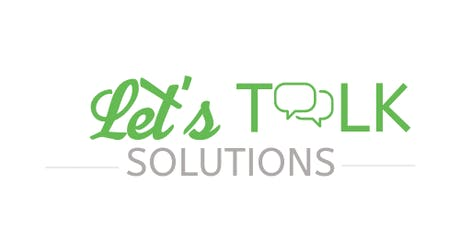 Let's Talk Solutions LIVE Talk Show tickets