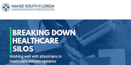 Breaking Down Healthcare Silos: Working Well With Physicians in Healthcare Delivery Systems tickets