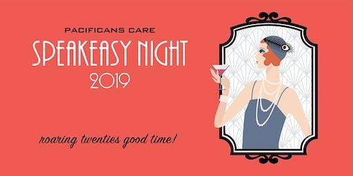 Pacificans Care                            Speakeasy Night
