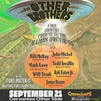 "The Other Brothers: A High Country Tribute to The Allman Brothers Band ft. Todd Smallie (JJ Grey/Mofro), Mark Levy (Circles Around The Sun), Rob Eaton Jr. (Brother's Keeper), Bill McKay (Coral Creek) & more!  w/ Tori Pater's ""Waiting for Columbus"""