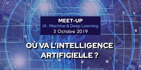 MEET-UP IA : Machine & Deep Learning  billets