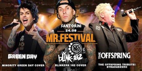 Mr. Festival: Blink 182 ● The Offspring ● Green Day ingressos