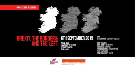 Brexit, the Border and the left tickets