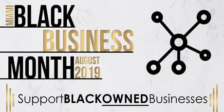 Black Business Month Miami tickets