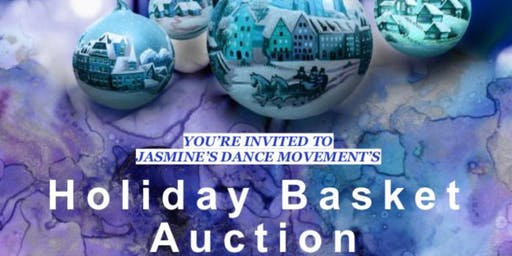 Jasmine's Dance Movement Holiday Basket Auction