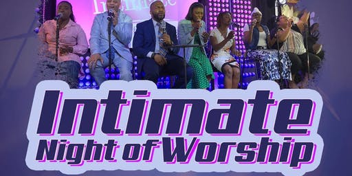 INTIMATE NIGHT OF WORSHIP
