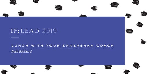 Lunch with Your Enneagram Coach - Beth McCord