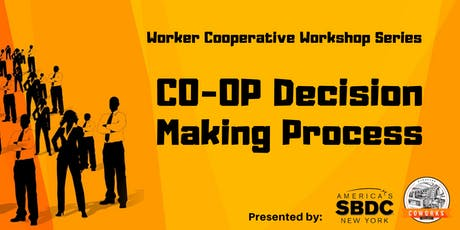 Co-Op Decision Making Process tickets