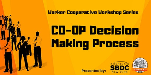 Co-Op Decision Making Process