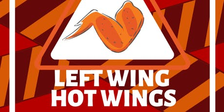 Left Wing Hot Wings Challenge! tickets