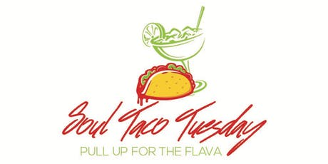 #SoulTacoTuesday at Fire House tickets