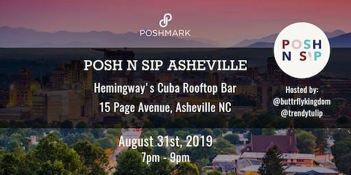 Asheville Posh N Sip!