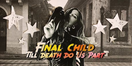 Sayers Presents 'The Final Child' Release Show  tickets