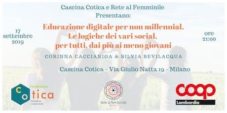 Educazione digitale per non millennial. Le logiche dei vari social, per tutti, dai più ai meno giovani biglietti