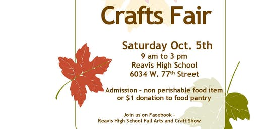 REAVIS HIGH SCHOOL FALL ARTS & CRAFT FAIR