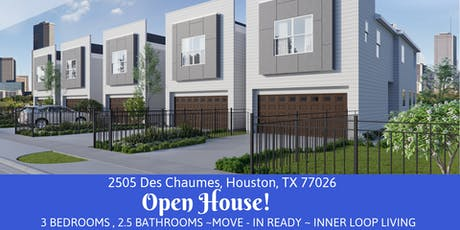 Open House - 2505 Des Chaumes, Houston, TX 77026 tickets