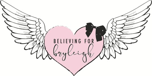 2019 Believing For Bryleigh Benefit Concert