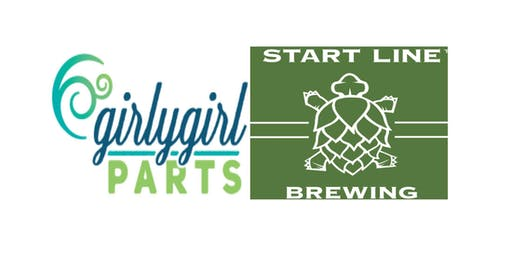 Girly Girl-Dana Farber Fundraiser to silence Ovarian Cancer at Start Line Brewing