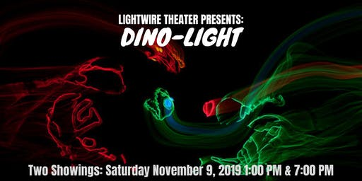 Lightwire Theater Presents: DINO-LIGHT (7 PM SHOWING)