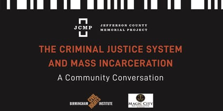 The Criminal Justice and Mass Incarceration Community Conversation tickets