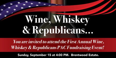 Wine, Whiskey and Republican Winners! tickets