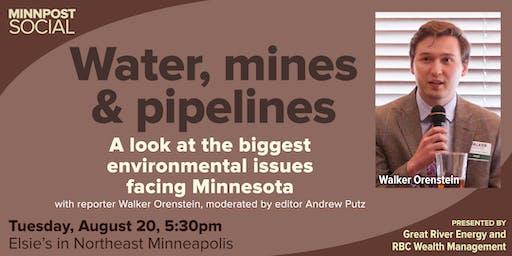 MinnPost Social: Water, Mines & Pipelines