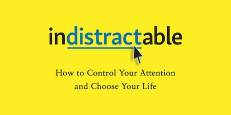 Learn to Be 'Indistractable' with 'Hooked' Author, Nir Eyal tickets