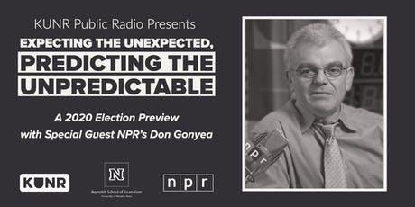 Expecting the Unexpected, Predicting the Unpredictable with Don Gonyea tickets