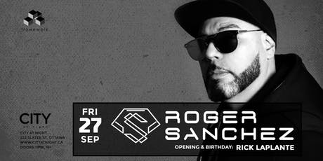 Roger Sanchez at City At Night tickets