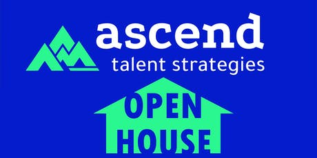 Ascend Talent Strategies Open House tickets