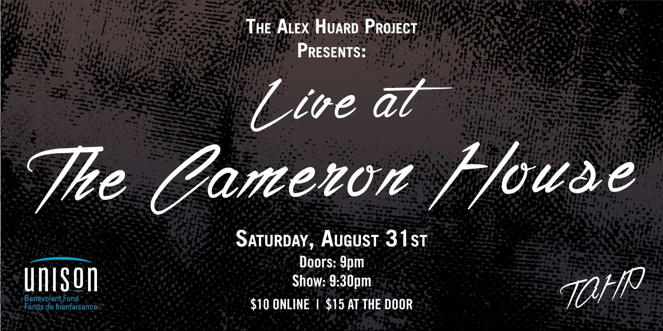 The Alex Huard Project Presents: Live at The Cameron House