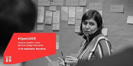 #OpenUXER: Service Design Executive Barcelona entradas