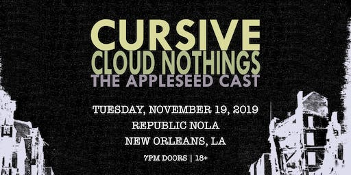 Cursive  w/ Cloud Nothings and The Appleseed Cast