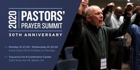 Pastors' Prayer Summit 2020- The 30th Year Anniversary Celebration tickets