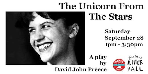 The Unicorn From the Stars with David John Preece