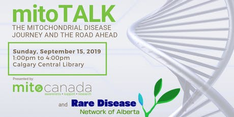 mitoTALK - THE MITOCHONDRIAL DISEASE JOURNEY AND THE ROAD AHEAD tickets