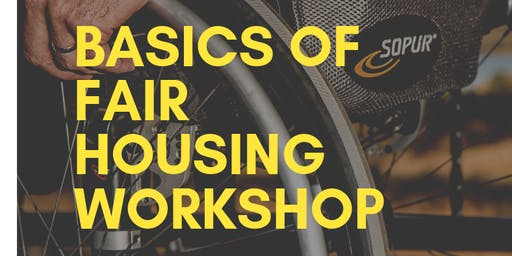 Basics of Fair Housing Workshop
