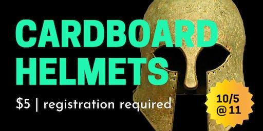 Cardboard Helmets!