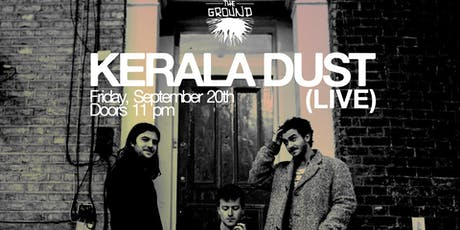 Kerala Dust (LIVE) at The Ground tickets