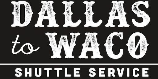 Dallas To Waco (Magnolia Market) 8/31/2019