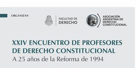 XXIV ENCUENTRO DE PROFESORES DE DERECHO CONSTITUCIONAL  entradas