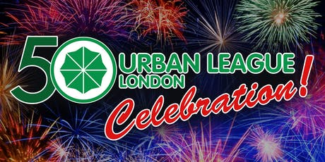 The Urban League of London's 50th Anniversary Celebration! tickets