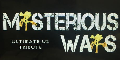 Mysterious Ways: The Ultimate U2 Tribute tickets