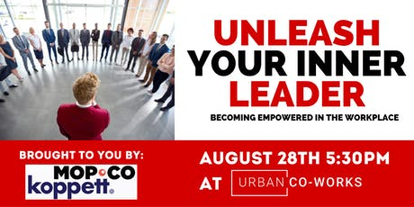 Unleash Your Inner Leader. tickets