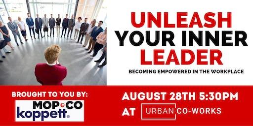 Unleash Your Inner Leader.