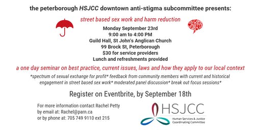 The Peterborough HSJCC presents: street based sex work and harm reduction