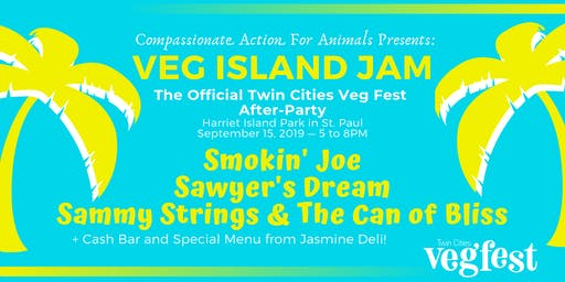 Veg Island Jam 2019 - The Official Twin Cities Veg Fest After-Party