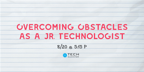 Overcoming Obstacles as a Junior Technologist - COLUMBUS  tickets